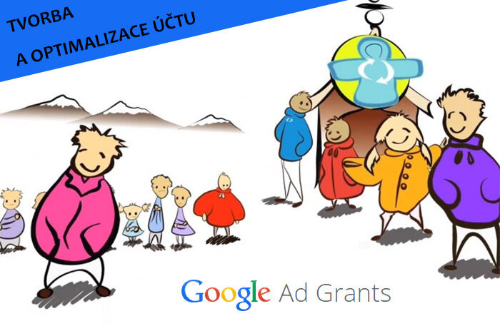Google Ad Grants: tvorba a optimalizace účtu