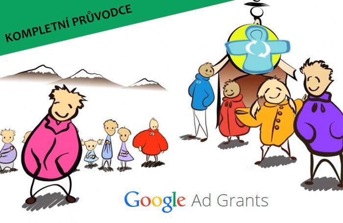 Kompletní průvodce Google Ad Grants