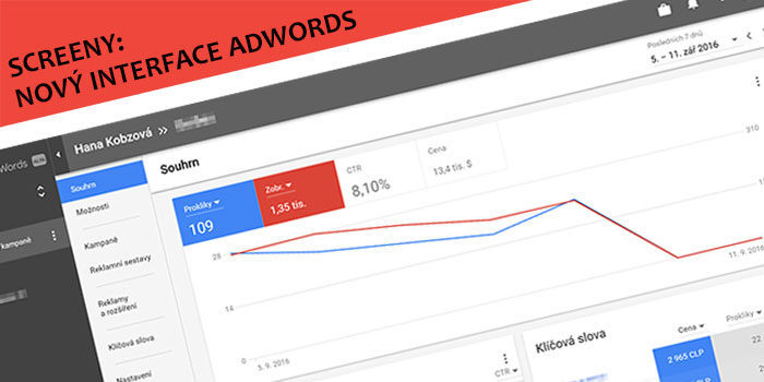 Screeny: Nový interface Google Adwords