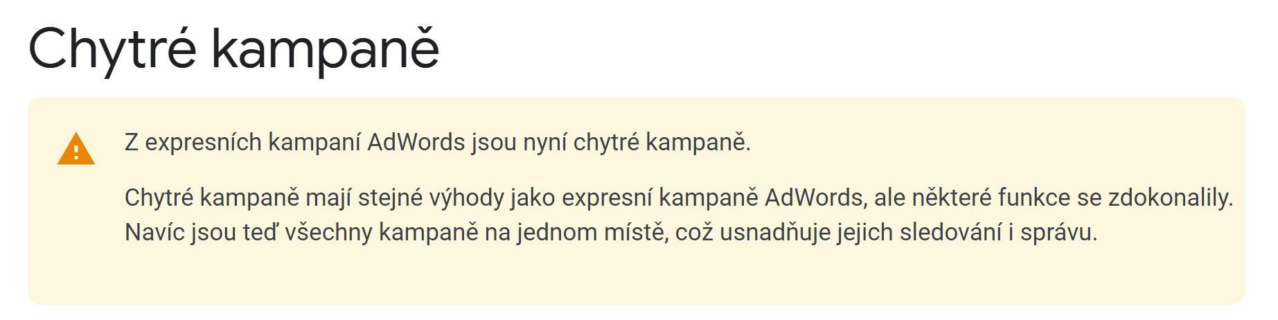 AdWords Express = Smart kampaně